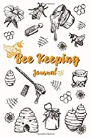 Beekeeping Journal: Beehive Inspection Notes Checklist Beekeeper Record Log Book For Tracks, Monitoring And Observations The Health Beehive Conditions (Vol:2)