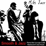 Smooth & Jazz – Piano Bar Lounge Café Restaurant Jazz M