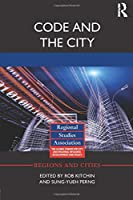 Code and the City (Regions and Cities)