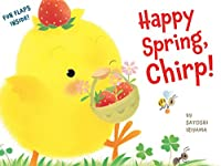 Happy Spring, Chirp! (Chirp the Chick)