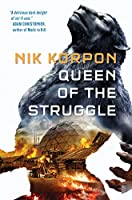 Queen of the Struggle (Memory Thief)