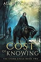 The Cost of Knowing (The Stone Cycle)