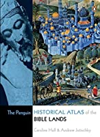 The Penguin Historical Atlas of the Bible Lands [並行輸入品]