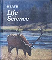 Heath Life Science Student Text