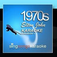 The Elton John 1970s Karaoke Songbook 1