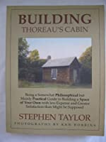 Building Thoreau's Cabin