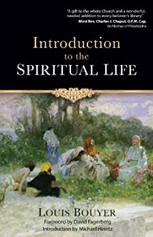 Introduction to the Spiritual Life by [Bouyer, Louis]