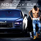 NoBody Else (feat. Nick Cannon, Ty Dolla $ign and Jacquees) [Explicit]
