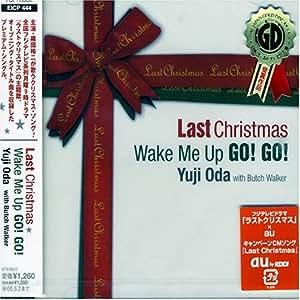 Last Christmas/Wake Me Up GO!GO!