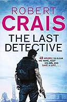 Last Detective (Elvis Cole 09)