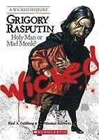 Grigory Rasputin: Holy Man or Mad Monk? (Wicked History)