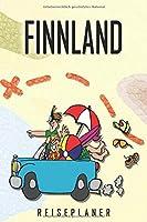 Finnland Reiseplaner: Reise- und Urlaubstagebuch fuer Finnland. Ein Logbuch mit wichtigen vorgefertigten Seiten und vielen freien Seiten fuer deine Reiseerinnerungen. Eignet sich als Geschenk, Notizbuch oder als Abschiedsgeschenk
