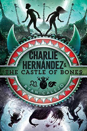 Charlie Hernández & the Castle of Bones (Charlie Hernandez) (English Edition)