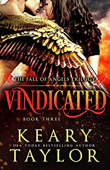 Vindicated (Fall of Angels Book 3) by [Taylor, Keary]