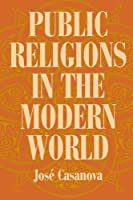 Public Religions in the Modern World【洋書】 [並行輸入品]