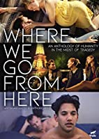 Where We Go From Here [DVD]