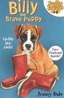 Billy the Brave Puppy (Puppy Friends)