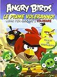 Angry birds. Le piume voleranno!
