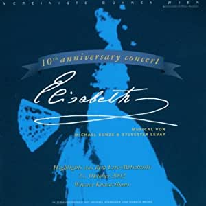 Elisabeth 10th Anniversary Concert