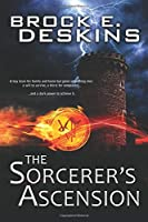 The Sorcerer's Ascension (The Sorcerer's Path)