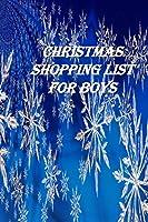Christmas Shopping List for Boys: The Ultimate Gift List Organizer