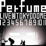 結成10周年、メジャーデビュー5周年記念!Perfume LIVE @東京ドーム「1 2 3 4 5 6 7 8 9 10 11」