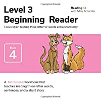 """Reading with Miss Amanda Level 3: Beginning Reader: Focusing on reading three-letter """"o"""" words and a short story"""