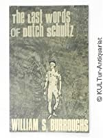 Last Words of Dutch Schultz