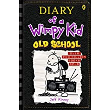 Old School: Diary of a Wimpy Kid (BK10)