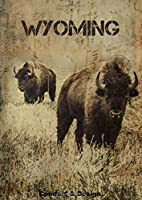 """WYOMING: Journal: Stylish and elegant picture of a Bison on a Notebook/Diary ( in lines), to write in, draw in or doodle in. Will make a nice gift for animal lovers, collection """"extinct animals"""", Composition Book, endangered species"""