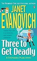 Three to Get Deadly (Stephanie Plum, No. 3) by Janet Evanovich(1997-11-06)