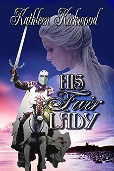 His Fair Lady by [Kirkwood, Kathleen]