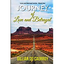 Journey of Love and Betrayal