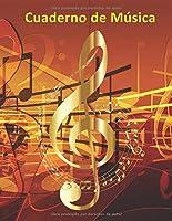 Cuaderno de Música: Pentagrama para Notación Musical 6 pentagramas por página