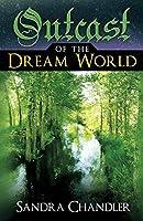 Outcast of the Dream World