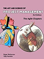 The Art and Science of Project Management: Agile