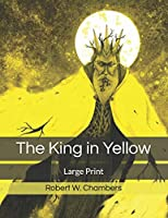 The King in Yellow: Large Print