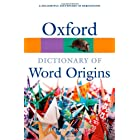 Oxford Dictionary of Word Origins (Oxford Paperback Reference)