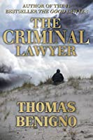 The Criminal Lawyer (A Good Lawyer Novel)
