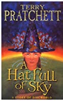 A Hat Full of Sky: The Wee Free Men 2 (Discworld Novels)