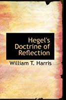 Hegel's Doctrine of Reflection