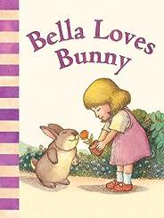Bella Loves Bunny (David McPhail's Love Series) (English Edit