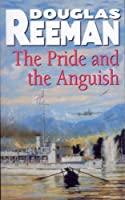 Pride and the Anguish, The
