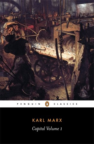 Capital Vol.1 : A Critique of Political Economy (Penguin Classics)