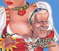 Anton aus Tirol [Single-CD]