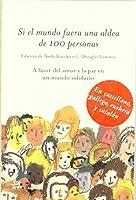 Si El Mundo Fuera Una Aldea De 100 Personas/if The World Were A Village Of 100 People (Spanish Edition) by Ikeda Kayoko C. Douglas Lummis(2004-07-07)