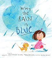 WHY THE RAIN IS BLUE