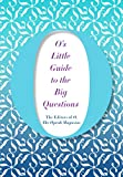 O's Little Guide to the Big Questions (O's Little Books)