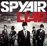 LIAR / SPYAIR