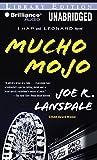Mucho Mojo: Library Edition (Hap and Leonard)